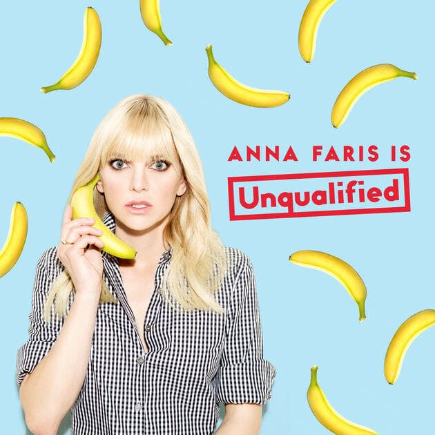 best new podcasts : anna faris is unqualified