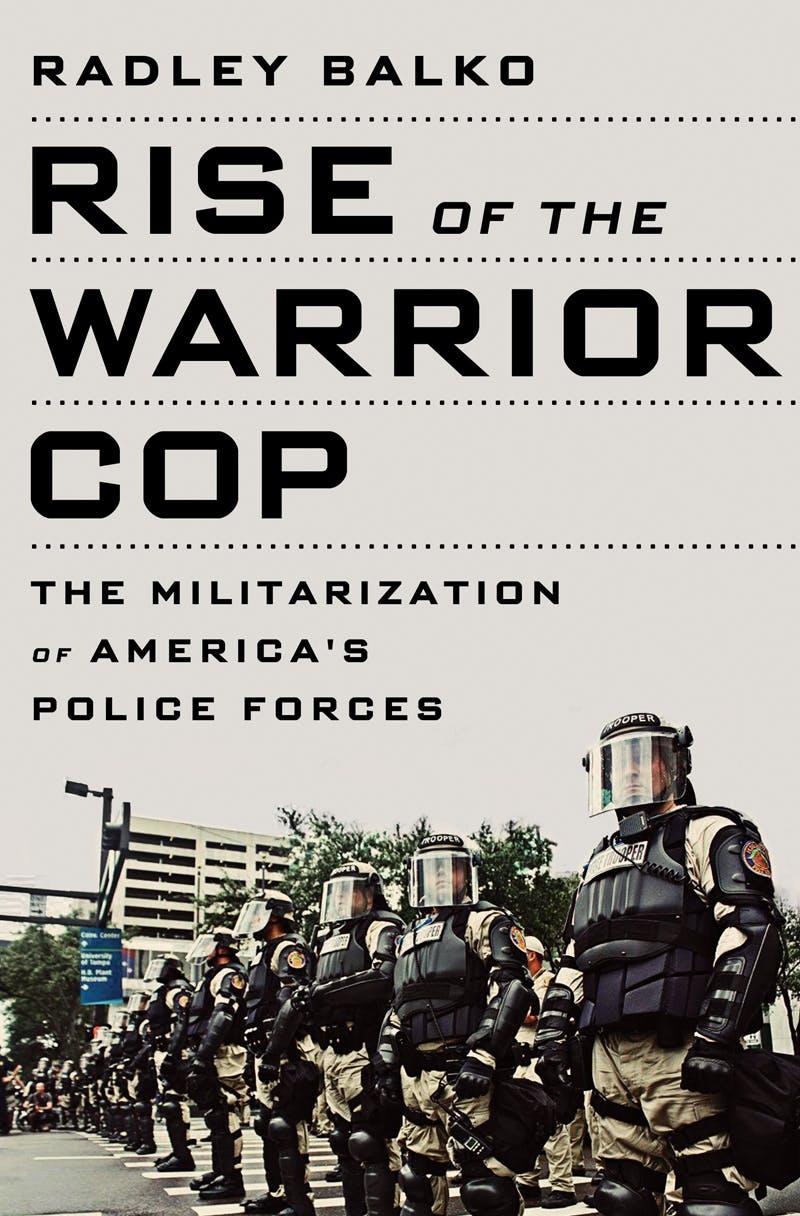 Radley Balko's Rise of the Warrior Cop