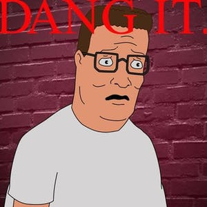 kendrick damn meme hank hill dang it
