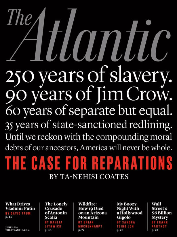 Ta-Nehisi Coates's The Case for Reparations