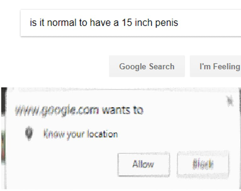 google wants to know your location 15 inch penis