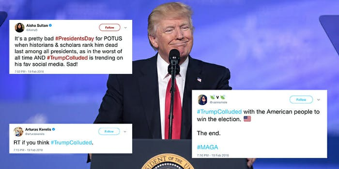 #TrumpColluded went viral on Twitter on Presidents Day.