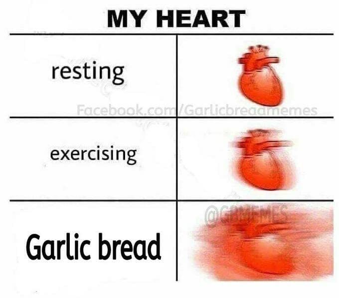 expanding heart garlic bread meme