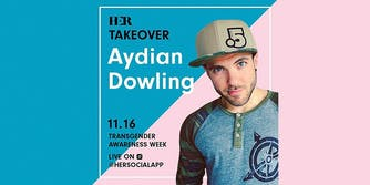 Aydian Dowling HER takeover