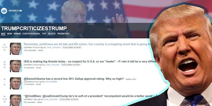 Trump Criticizes Trump subreddit