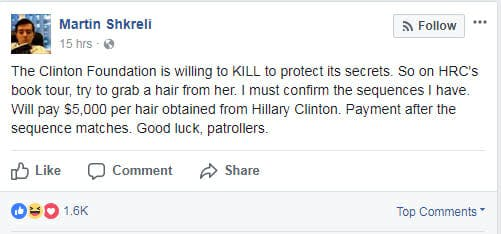 Martin Shkreli asked his Facebook followers to steal Hillary Clinton's hair.