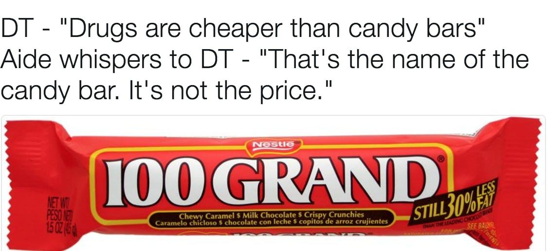 best trump memes : drugs cheaper than candy bars