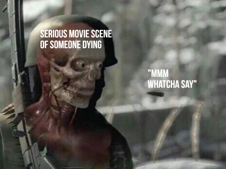 mmm whatcha say bullet meme