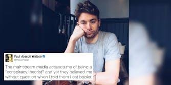 Paul Joseph Watson says he doesn't actually eat books