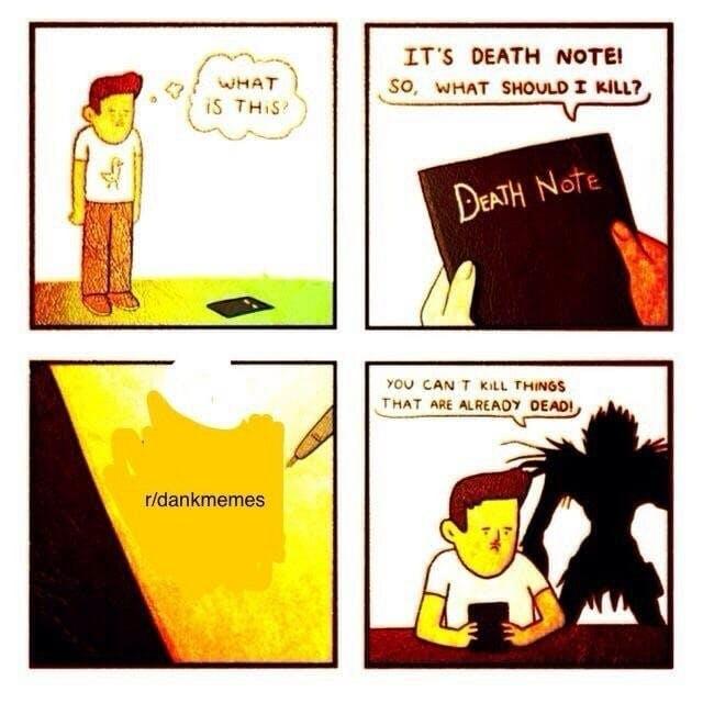 death note meme dankmemes is dead