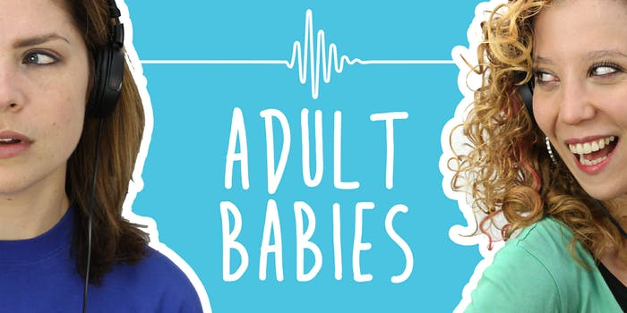 2 Girls 1 Podcast: Why 'Adult Babies' Love Wearing Diapers
