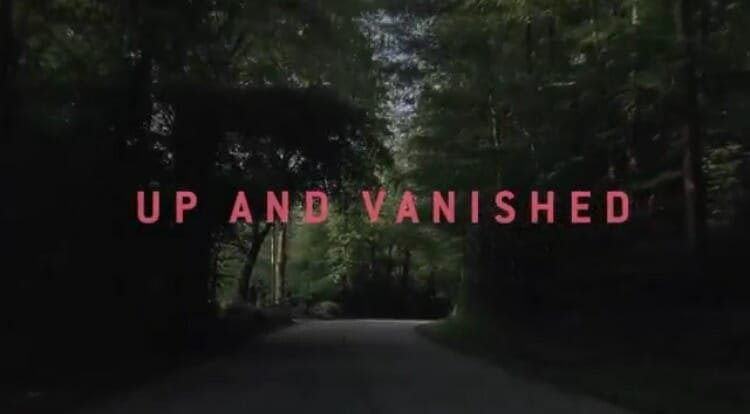 best crime podcasts : up and vanished