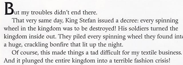 """Image of text from 'My Side of the Story - Sleeping Beauty.' The text humorously explains in a put-upon tone that the burning of spinning wheels throughout the kingdom """"made things a tad difficult"""" for Maleficent's """"textile business."""""""