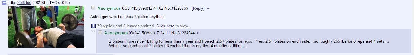 """""""Lifting for less than a year and I bench 2.5+ plates for reps."""""""