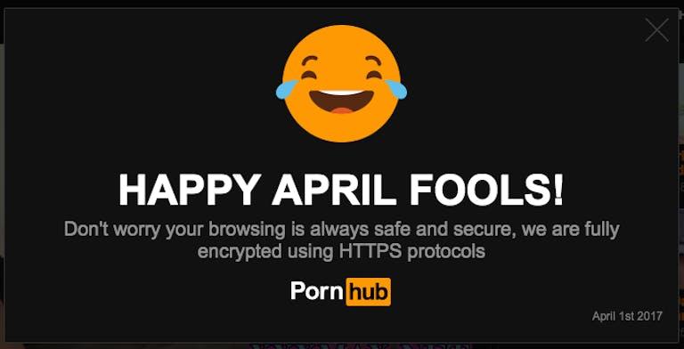 An April Fools Day prank from Pornhub.