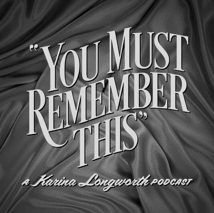 true crime podcast : you must remember this