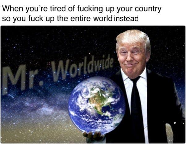 donald trump mr worldwide meme