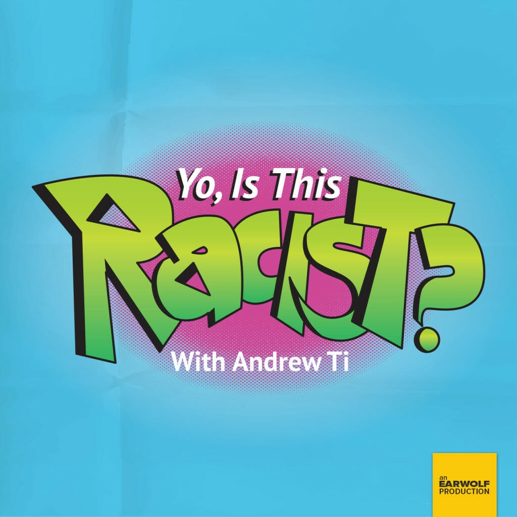 best comedy podcasts 2018 yo is this racist