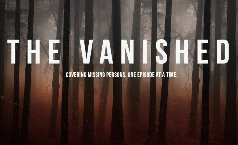 best crime podcasts : the vanished podcasts