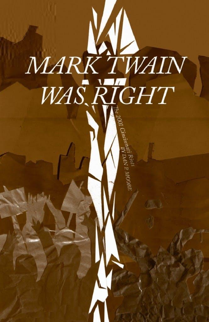 Dan Moore's Mark Twain Was Right