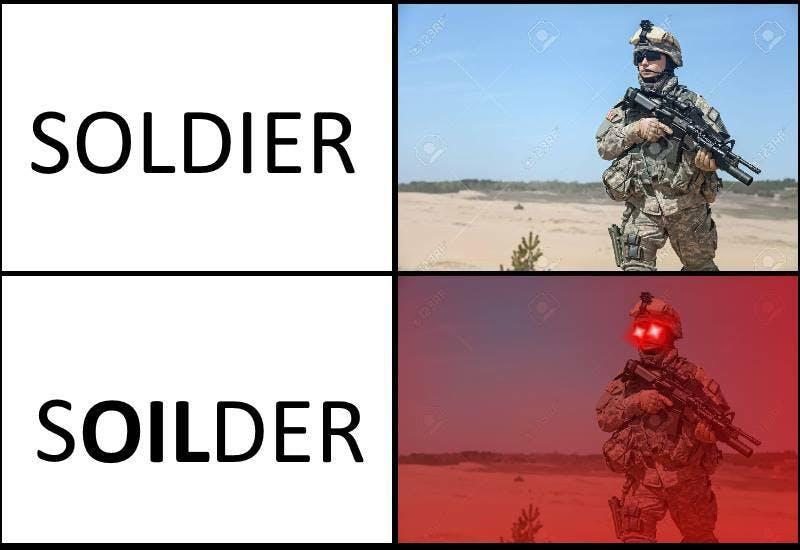 soldier soilder oil meme