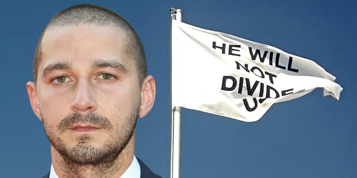 """Shia LaBoeuf """"He Will Not Divide Us"""" flag"""