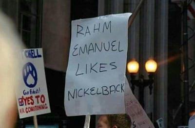Rahm Emanuel Likes Nickelback Occupy Sign
