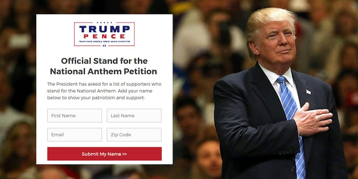 Donald Trump launched a petition asking for names of people who don't support the NFL anthem protests.