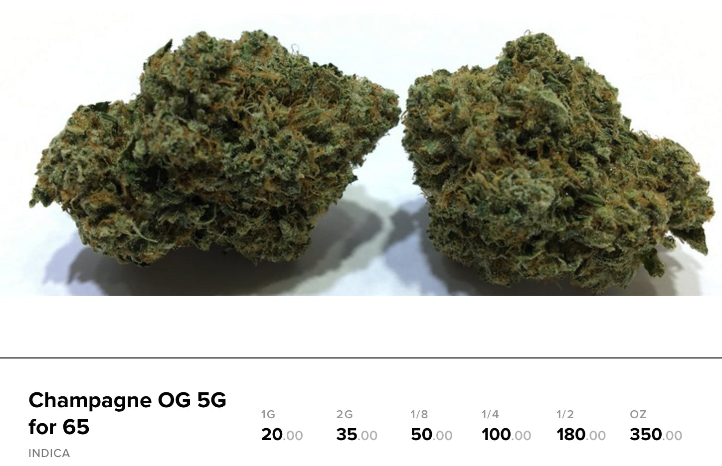 How much does a gram of weed cost : champagne og