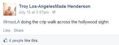 #ImsoLA doing the crip walk across the hollywood sighn
