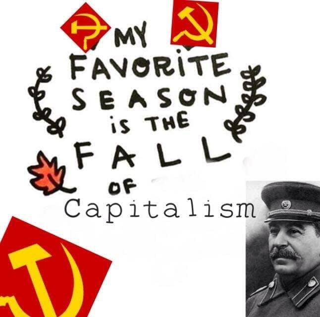 stalin fall of capitalism season meme