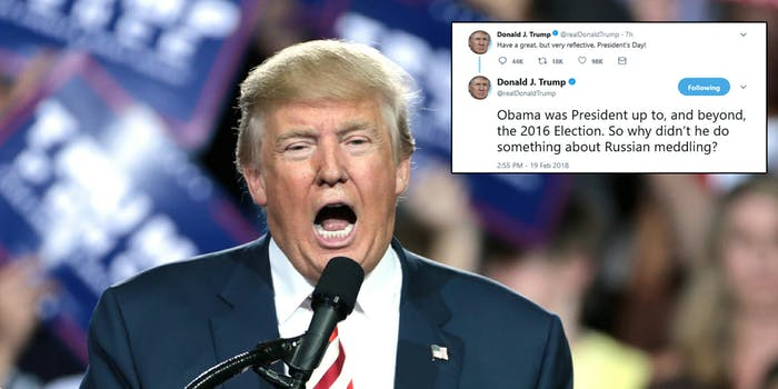 President Donald Trump followed up his seemingly innocuous tweet about Presidents' Day by openly questioning former President Barack Obama's response to Russia's meddling in the 2016 presidential election.
