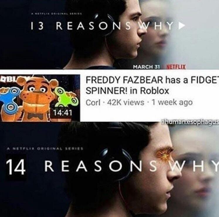 14 reasons meme freddy fazbear fidget spinner