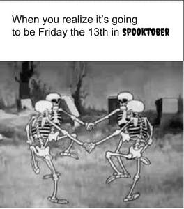 Friday the 13th spooky spooktober meme